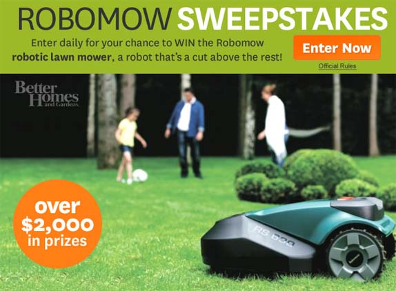 Better homes and gardens robomow sweepstakes sweepstakes Home and garden contest