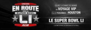 Concours RDS En route vers le Super Bowl LI