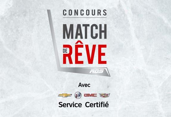 Concours GM Service Certifié RDS Match de rêve