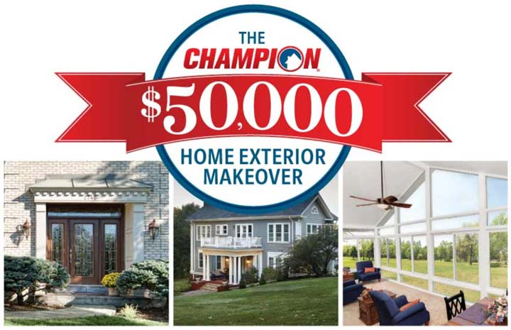 Champion Home Exteriors $50,000 Giveaway