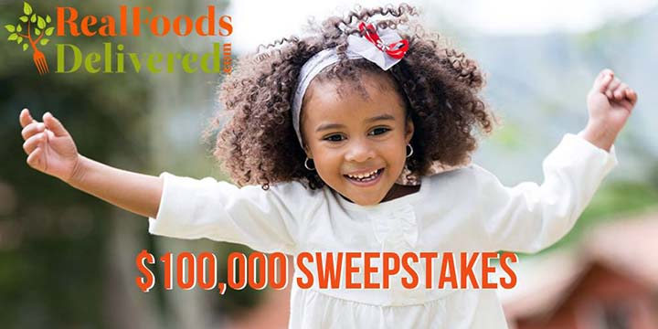 RealFoods Delivered $100,000 CLEAN Food Give-Away Sweepstakes