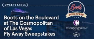 Boots on the Boulevard at The Cosmopolitan of Las Vegas Fly Away Sweepstakes