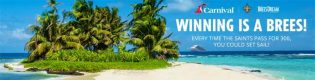 Carnival Saints Win Dat Cruise Sweepstakes