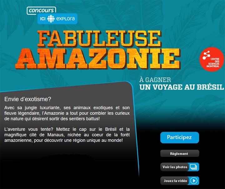 Concours Radio-Canada SRC Fabuleuse Amazonie