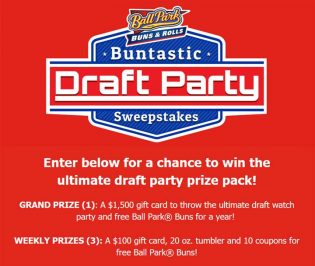 Ball Park Buns Buntastic Draft Party Sweepstakes