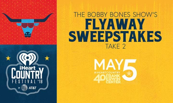 Bobby Bones Show's iHeartCountry Festival Flyaway Sweepstakes Take 2