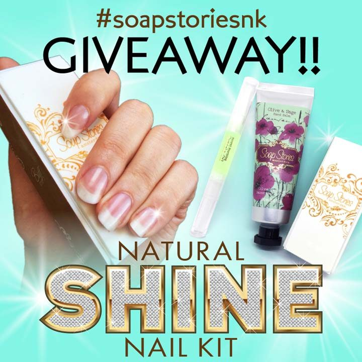 #SoapStoriesNK Natural Shine Nail Kit Giveaway