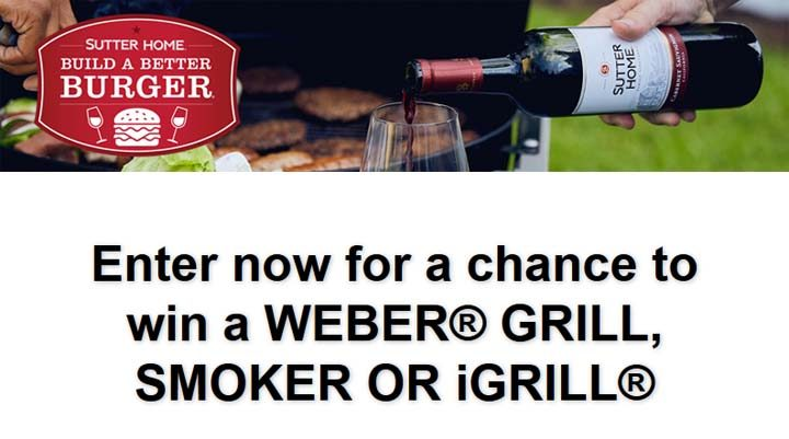 Sutter Home Weekly Grilling Sweepstakes