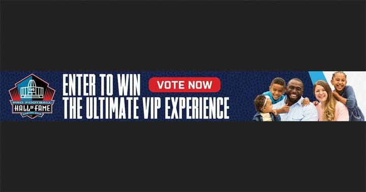 Everyone can vote in the Ford Pro Football Hall of Fame Fan Vote Sweepstakes