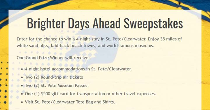 Brighter Days Ahead Sweepstakes