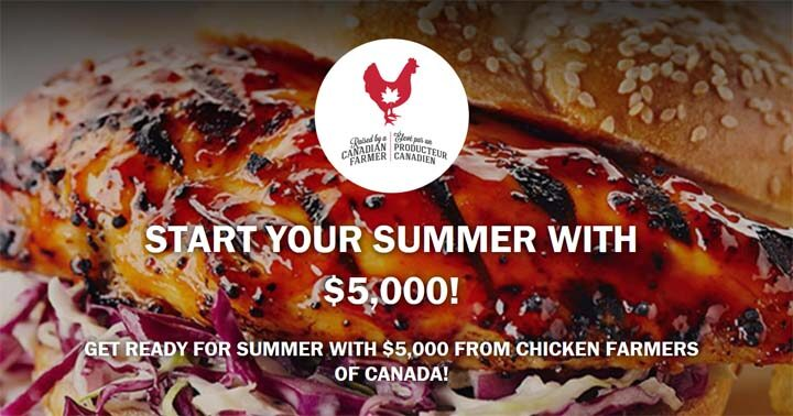 Chicken Farmers of Canada Start your Summer with $5,000 Contest