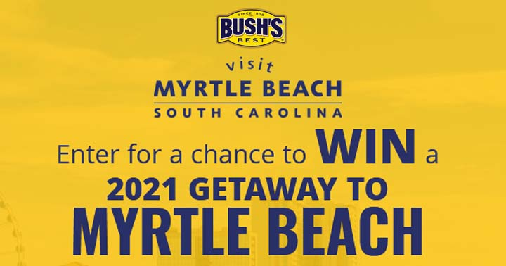 Bush's Bean Chips & Myrtle Beach Sweepstakes