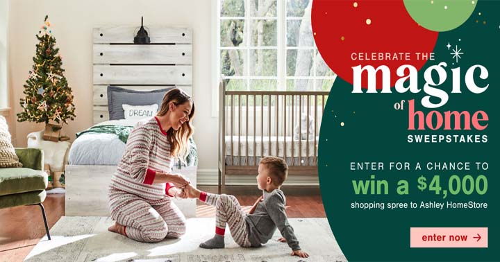 Ashley HomeStore Celebrate the Magic of Home Sweepstakes