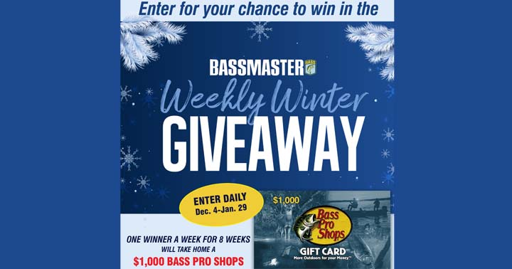 Bassmaster Weekly Winter Giveaway Sweepstakes