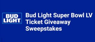 Bud Light Super Bowl LV Ticket Giveaway Sweepstakes